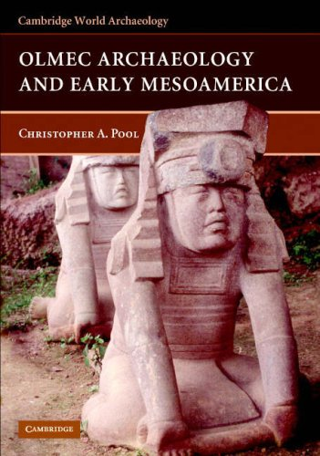 Olmec Archaeology and Early Mesoamerica 9780521788823