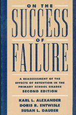 On the Success of Failure: A Reassessment of the Effects of Retention in the Primary School Grades 9780521793971