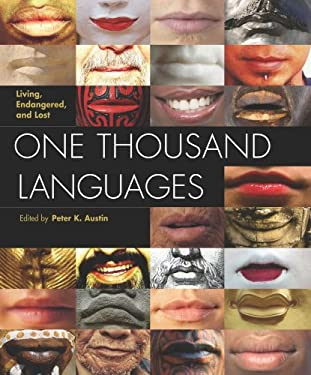 One Thousand Languages: Living, Endangered, and Lost 9780520255609