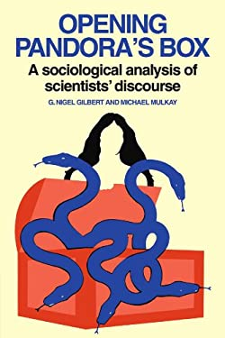 Opening Pandora's Box: A Sociological Analysis of Scientists' Discourse 9780521274302