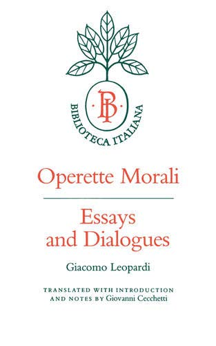 Operette Morali: Essays and Dialogues 9780520049284