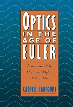 Optics in the Age of Euler 9780521404716