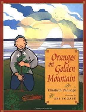 Oranges on Golden Mountain 9780525464532
