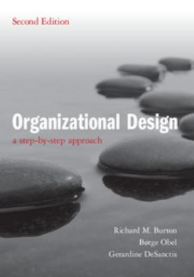 Organizational Design: A Step-By-Step Approach 9780521180238