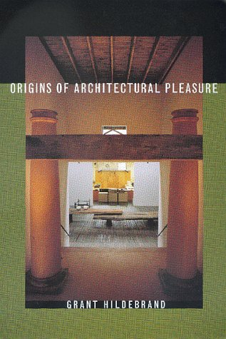 Origins of Architectural Pleasure 9780520215054