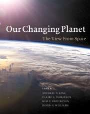 Our Changing Planet: The View from Space 9780521828703