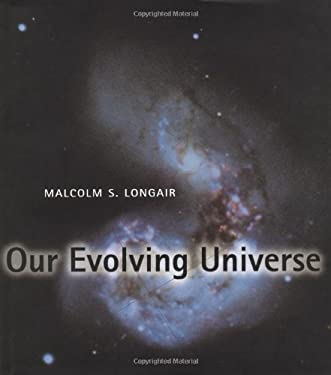 Our Evolving Universe 9780521550918
