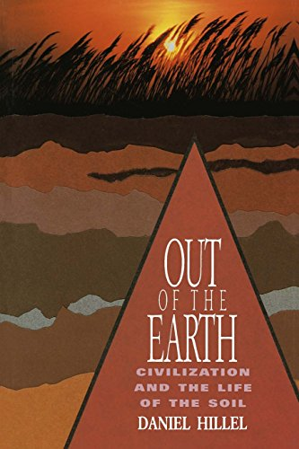 Out of the Earth: Civilization and the Life of the Soil 9780520080805