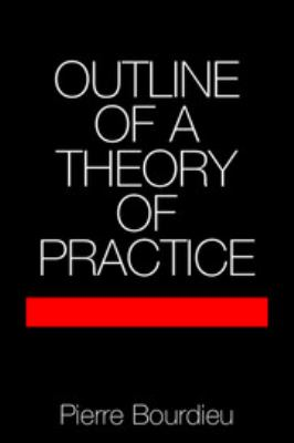 Outline of a Theory of Practice 9780521291644