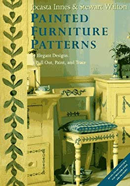 Painted Furniture Patterns: 34 Elegant Designs to Pull Out, Paint, and Trace 9780525486190