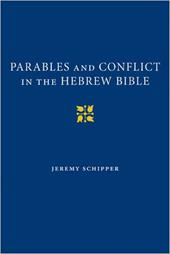 Parables and Conflict in the Hebrew Bible 1775380