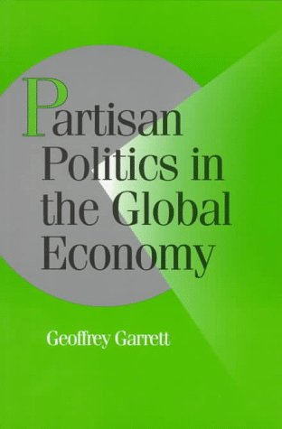Partisan Politics in the Global Economy 9780521446907