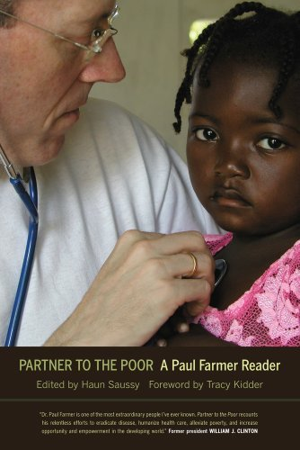 Partner to the Poor: A Paul Farmer Reader 9780520257139