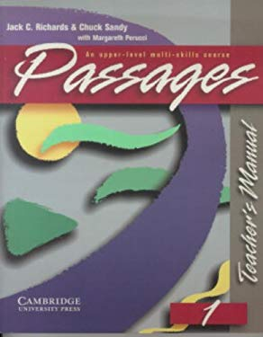 Passages Teacher's Manual 1: An Upper-Level Multi-Skills Course 9780521564687