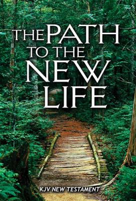 Path to the New Life New Testament-KJV 9780529120892