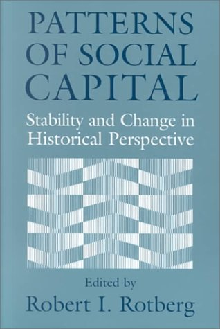 Patterns of Social Capital: Stability and Change in Historical Perspective