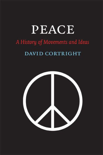 Peace: A History of Movements and Ideas 9780521670005