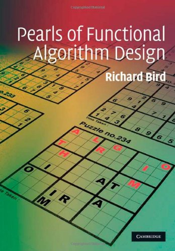 Pearls of Functional Algorithm Design 9780521513388