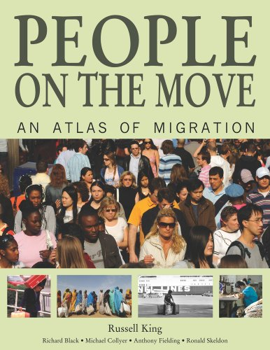 People on the Move: An Atlas of Migration 9780520261518
