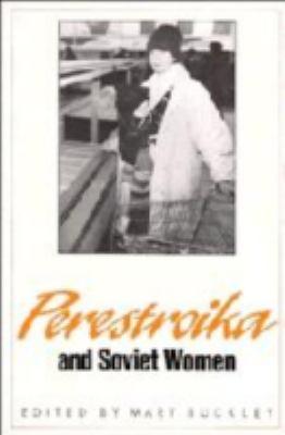 Perestroika and Soviet Women 9780521414432