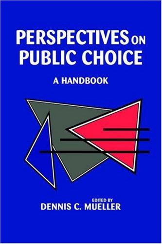 Perspectives on Public Choice: A Handbook 9780521556545
