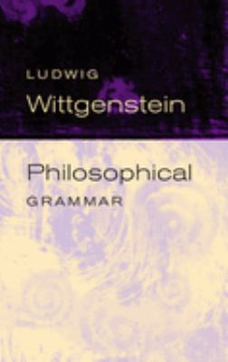 Philosophical Grammar 9780520245020