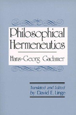 Philosophical Hermeneutics 9780520034754