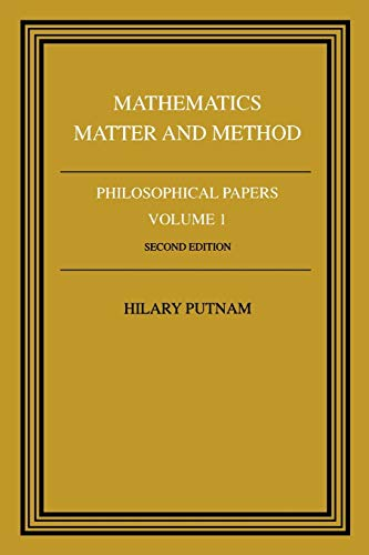 Philosophical Papers: Volume 1, Mathematics, Matter and Method 9780521295505