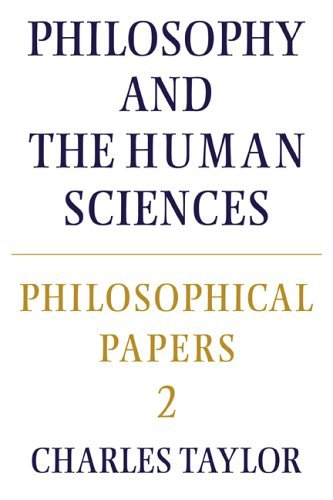 Philosophical Papers: Volume 2, Philosophy and the Human Sciences 9780521317498