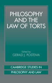 Philosophy and the Law of Torts 9780521622820