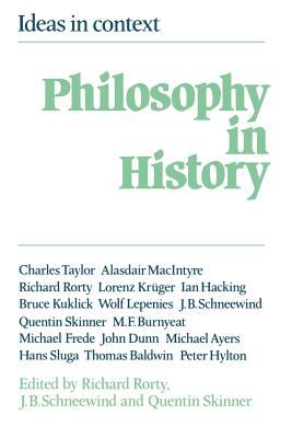Philosophy in History: Essays in the Historiography of Philosophy 9780521273305