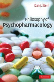 Philosophy of Psychopharmacology: Smart Pills, Happy Pills, and Pepp Pills 9780521856522
