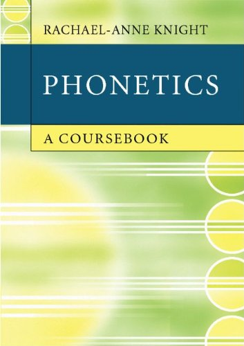 Phonetics: A Coursebook 9780521732444