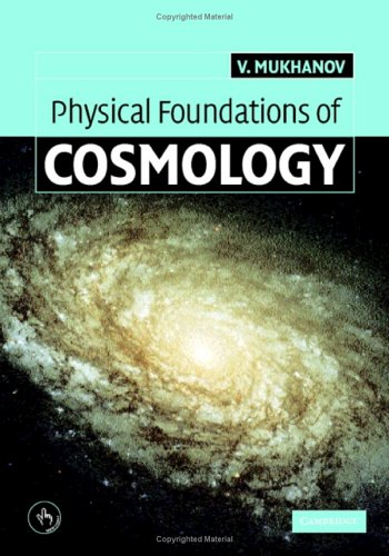 Physical Foundations of Cosmology 9780521563987