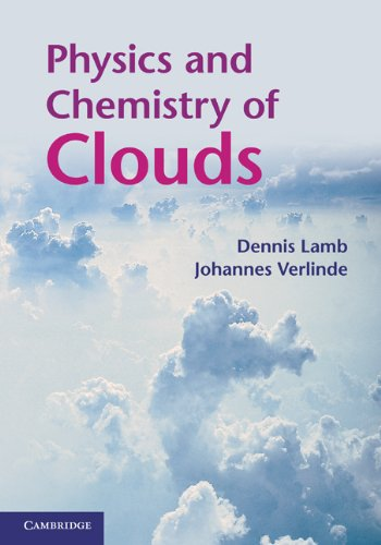 Physics and Chemistry of Clouds 9780521899109