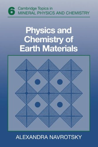 Physics and Chemistry of Earth Materials - 6th Edition