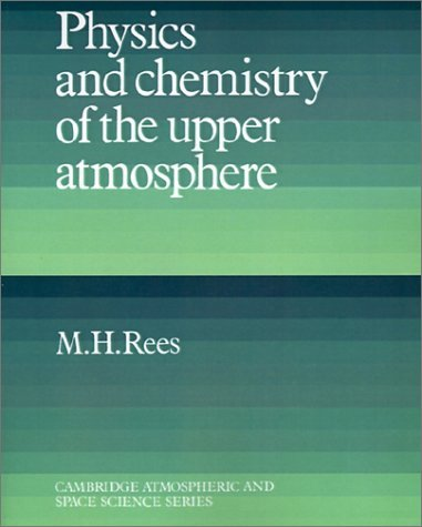 Physics and Chemistry of the Upper Atmosphere 9780521368483