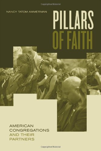 Pillars of Faith: American Congregations and Their Partners 9780520243118