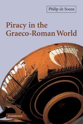 Piracy in the Graeco-Roman World 9780521012409