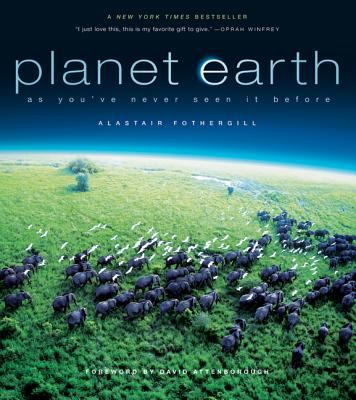 Planet Earth: As You've Never Seen It Before 9780520250543