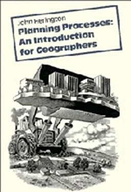 Planning Processes: An Introduction for Geographers 9780521307703