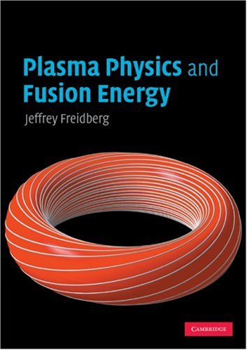 Plasma Physics and Fusion Energy 9780521733175