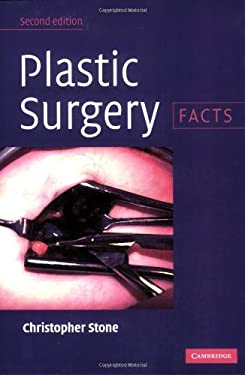 Plastic Surgery: Facts 9780521674492
