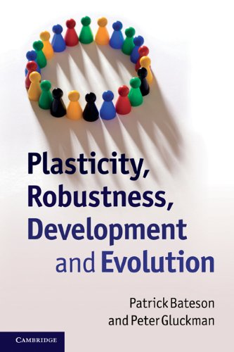Plasticity, Robustness, Development and Evolution 9780521736206