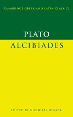 Plato: Alcibiades 9780521632812