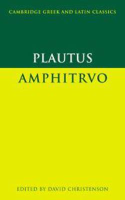 Plautus: Amphitruo 9780521454018