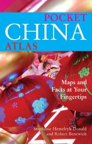 Pocket China Atlas: Maps and Facts at Your Fingertips 9780520254688