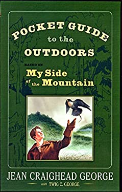 Pocket Guide to the Outdoors: Based on My Side of the Mountain 9780525421634