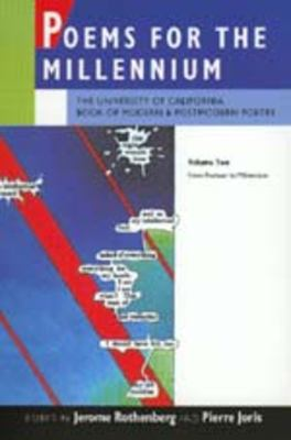 Poems for the Millennium: The University of California Book of Modern and Postmodern Poetry Volume Two: From Postwar to Millennium 9780520208643