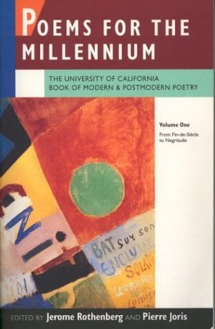 Poems for the Millennium: The University of California Book of Modern and Postmodern Poetry. Volume One: From Fin-de-Siecle to Negritude 9780520072275